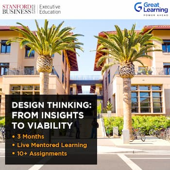 Stanford Executive Education Design Thinking: From Insights to Viability